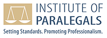 Institute of Paralegals - Setting Standards. Promoting Professionalism